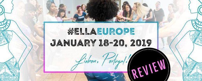Ella Europe 2019 - REVIEW