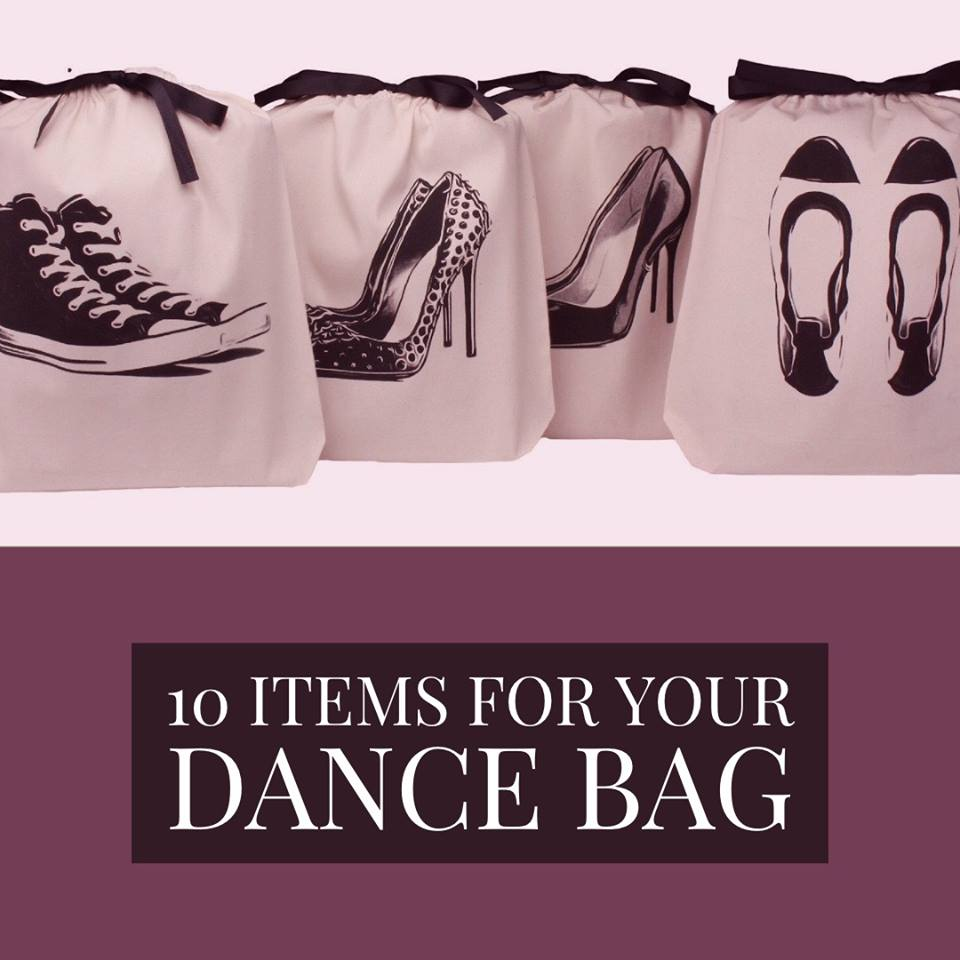 10 ITEMS FOR YOUR DANCE BAG