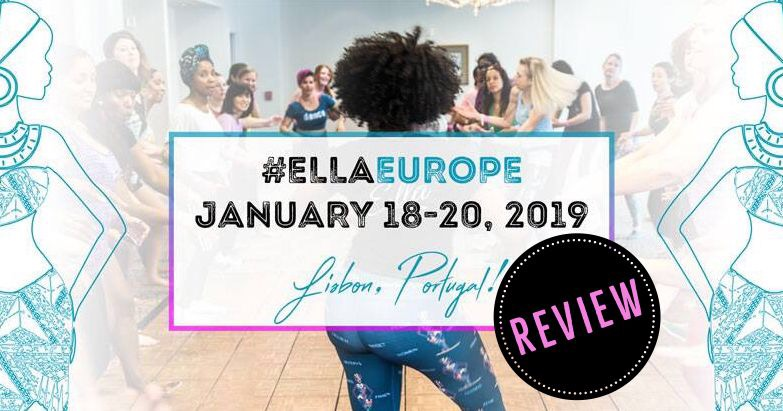 Ella Europe 2019 - REVIEW